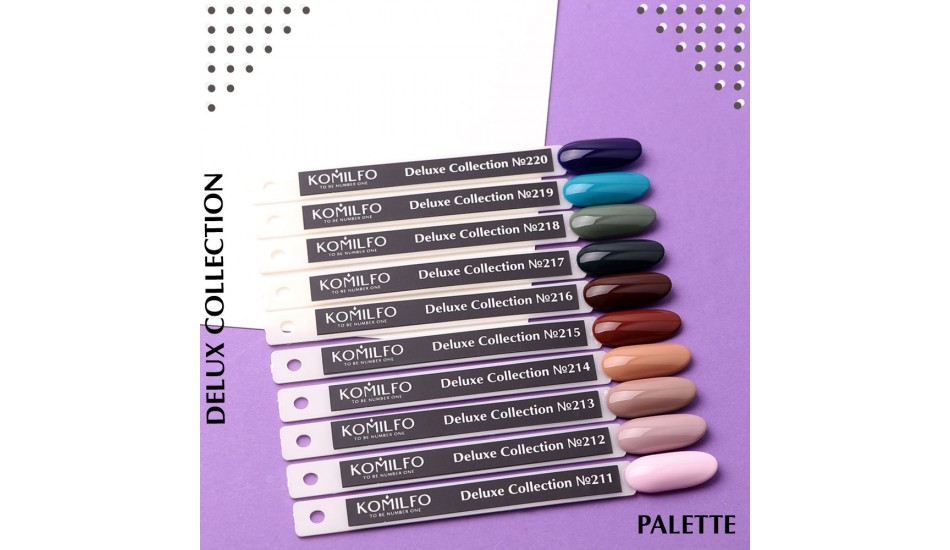 Komilfo Deluxe Series gel polish Palette №211-220 (To view - NOT for Sale!)